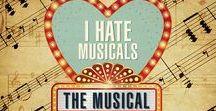 """I Hate Musicials:  The Musical"" - 2017 Season - September 27 - October 15, 2017"