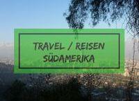 Reisen in Südamerika / Südamerika steht auf meiner Bucketlist weit oben. Wandern in Patagonien, den Sternenhimmel in der Atacama Wüste bestaunen oder mich neben den gewaltigen Iguazu Wasserfällen ganz klein fühlen sind nur ein paar Punkte auf meiner Wunschliste.