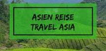 Reisen in Asien / Die Vielfältigkeit Asiens findest Du auf diesem Board. Du Sucht Inspirationen und Tipps für Deine Asienreise? Dann bist Du hier genau richtig.