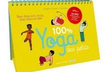 Yoga des petitouts par Elisabeth Jouanne (ça fonctionne très bien pour les grands aussi)
