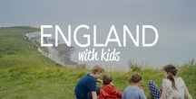 England With Kids / England Travel Ideas With Kids