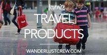 Favorite Travel Products / All of the travel products I just can't travel (or live) without!