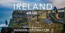 Ireland With Kids / Ireland Travel Ideas