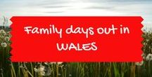 Family days out in Wales / Family and kids days out in Wales