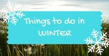 Things to do in winter / Great winter themed family and kids days out