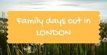 Family days out in London / Family and kids days out and things to do in London