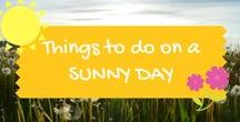 Things to do on a sunny day / Suggestions of family and kids days out perfect for a sunny day