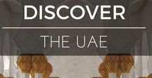 Discover | The UAE / Sharing the joys of raising a family in Abu Dhabi and exploring the UAE - beautiful and spectacular