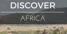 Discover | Africa / Planning adventures in South Africa / Africa both with and without the kids