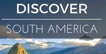 Discover | South America / Travel and adventures in Central and South America