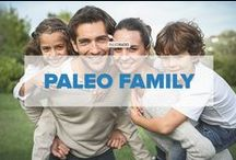 Paleo Family / Everything you need to keep your kids and family healthy, happy and Paleo-friendly! / by PaleoHacks