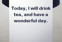 Warm words / Tea quotes