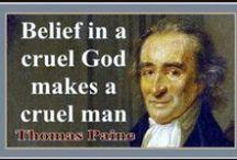 Deism / God gave us Reason, Not Religion.