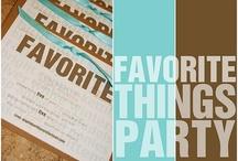 Favorite Things Party / by Sandi Gillispie