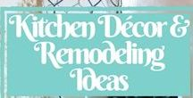 Kitchen Decor and Remodeling Ideas / Decor ideas and DIY tutorials  for kitchen  upgrades