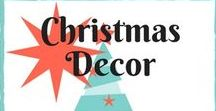 Christmas decor / Christmas décor pins to help you get ready for the Holiday!!