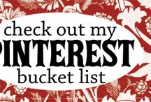 BUCKET LIST??? / Start thinking about this / by Michelle Martin