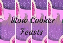 Slow cooker feasts