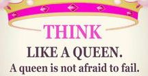 Think Like a Queen ♥