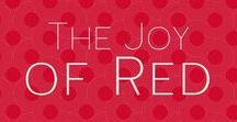 The Joy of Red / Love Love Love Red!!!!