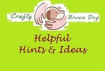 Helpfu Hints and Ideas / Make our lives easier