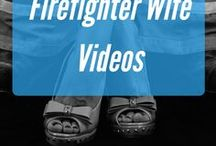 Firefighter Wife Videos / Watch and listen to Fire Fighter wife speak!