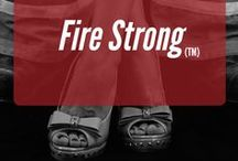 Fire Strong (TM) / Fire related quotes, photos and inspiration to remind us of the strength of our men.