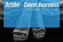 October: Cancer Awareness / FirefighterWife.com joins in spreading awareness for women's cancer and Fire wives battling cancer!