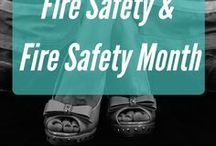 Fire Safety & Fire Safety Month