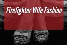 Firefighter Wife Fashion / Weekly tips, tricks and fashion advice!