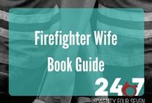 Books every Fire Wife should read / Our favorite reading material and books.