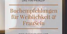Bücher und E-Books für Frauen und Weiblichkeit / Bücher, Kartensets und Produkte  von Daniela Hutter, sowie Bücher von anderen AutorInnen zum Thema FrauSein und Weiblichkeit