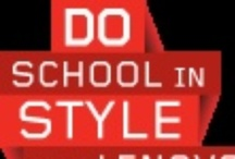 Do School in Style / by Shell Foster