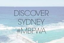 DISCOVER SYDNEY #MBFWA / by Fashion Week