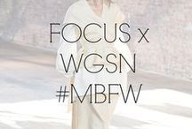 FOCUS x WGSN #MBFW / Sleek and sophisticated, inspired by the fuss free approach of androgyny with a less is more idea. Design is free of clutter that being said, silhouettes are cut and dissected in innovative ways.  / by Fashion Week