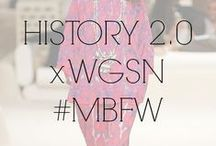 HISTORY 2.0 x WGSN #MBFW / A look back to past decades - 40s, 50s, 70s, redefined. Dip in to yesteryear with a contemporary twist and look at retro with a fresh modern eye.  / by Fashion Week