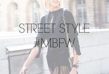 STREET STYLE #MBFW / by Fashion Week