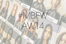 #MBFW AW14 / by Fashion Week