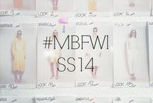 #MBFWI SS14 / by Fashion Week