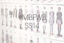 #MBFWB SS14 / by Fashion Week