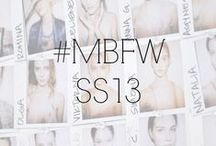 #MBFW SS13 / by Fashion Week
