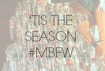 'TIS THE SEASON #MBFWWishlist / by Fashion Week