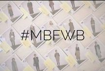 #MBFWB / by Fashion Week