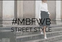 #MBFWB Street Style / by Fashion Week
