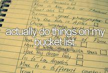 *Bucket list*