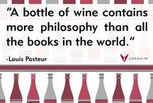 Quotes About Wine / Inspiring, amusing, and interesting thoughts about wine.