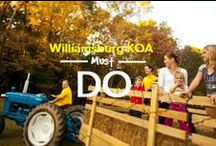 Williamsburg KOA Must Dos! / Williamsburg KOA is placed in the heart and center of the amazing city of Williamsburg, find out what great things you can do while visiting us! / by Williamsburg KOA Campground