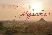 Myanmar / Travel highlights and more on this amazing country