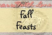 Fall Feasts / by Life in the Faith Lane