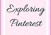Exploring Pinterest / Pinterest tips and guides